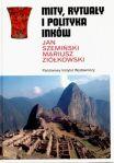 Mity, rytuały i polityka Inków